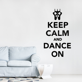 Naklejka ścienna Keep Calm and Dance on