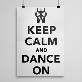 Poster Keep Calm and Dance on