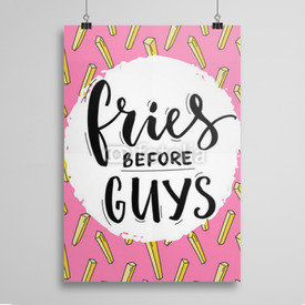 Poster Fries before guys