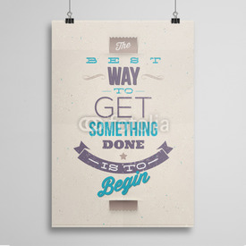 Poster Motivating Quotes. Typographical vector design