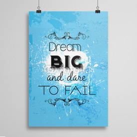 Poster Dream big and dare to fail