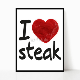 Plakat w ramie I love steak