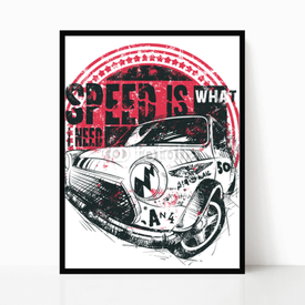 Plakat w ramie Speed is what I need