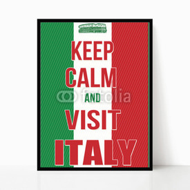 Plakat w ramie Keep calm and visit Italy