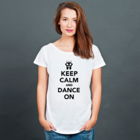 Bluzka damska oversize Keep Calm and Dance on