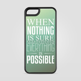 Etui na iPhone 5/5s/5SE When nothing is sure...