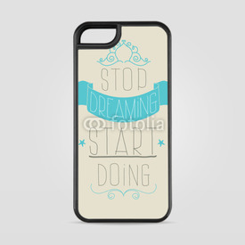 Etui na iPhone 5/5s/5SE Stop dreaming, start doing