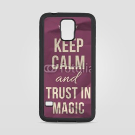 Obudowa na Samsung Galaxy S5 Keep calm trust in magic