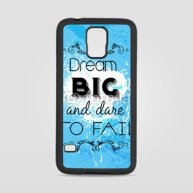 Obudowa na Samsung Galaxy S5 Dream big and dare to fail