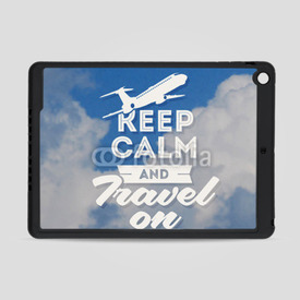 Obudowa na iPad Air Keep calm and travel on