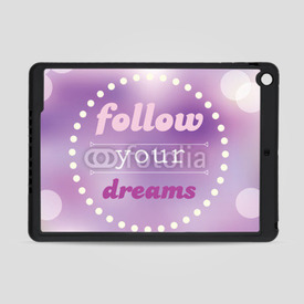 Obudowa na iPad Air Follow your dreams
