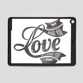 Obudowa na iPad Air Do what you love what you do