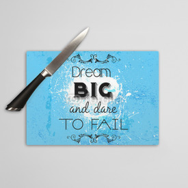Deska do krojenia Dream big and dare to fail