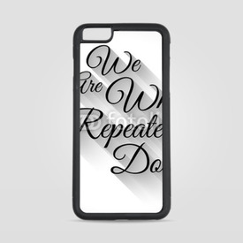 Etui na iPhone 6 Plus/6s Plus We are what we repeatedly do
