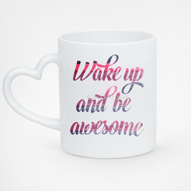 Kubek serce biały Wake up and be awesome