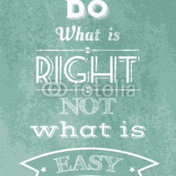 Poster Do what is right