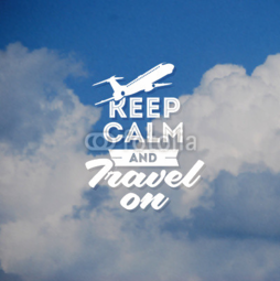 Poster Keep calm and travel on
