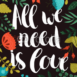 "Plakat typograficzny ""All we need is love"""