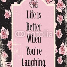 Better when you're laughing
