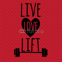 Poster Live, love, lift