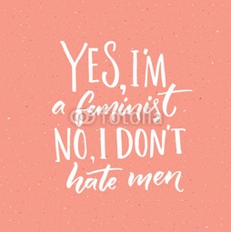 I don't hate men